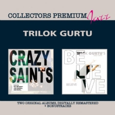 Gurtu Trilok - Crazy Saints & Believe - Premium
