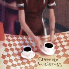 Felice Brothers - Favorite Waitress