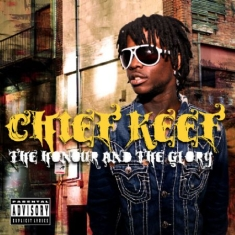Chief Keef - Honour And The Glory