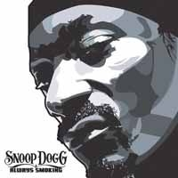 Snoop Dogg - Always Smoking