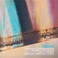 Faure - Orchestral Works
