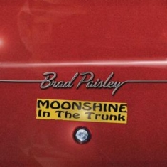 Paisley Brad - Moonshine In The Trunk