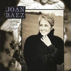 Baez Joan - Gone From Danger (Collect