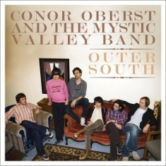 Conor Oberst & The Mystic Valley Ba - Outer South (Reissue)