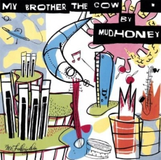 Mudhoney - My Brother The Cow + 7""