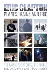 Clapton Eric - Planes  Trains And Eric