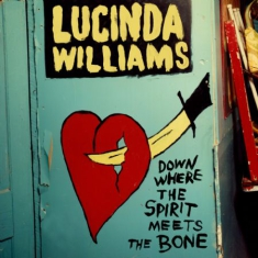 WILLIAMS LUCINDA - Down Where The Spirit Meets The Bon