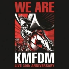 Kmfdm - We Are: Live 30Th Anniversary