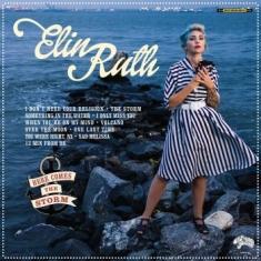 Elin Ruth - Here Comes The Storm