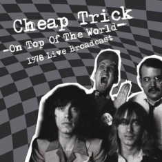 Cheap Trick - On Top Of The World