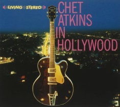 Atkins Chet - Chet Atkins In Hollywood + The Othe