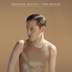Perfume Genius - Too Bright