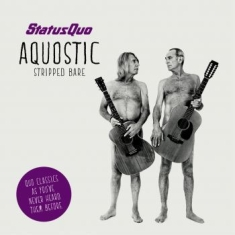 Status Quo - Aquostic (Stripped Bare) (Cd + 7''