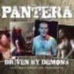 Pantera - Driven By Demons (1992 & 1994 Radio
