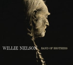 Willie Nelson - Band Of Brothers 180g