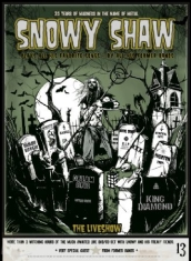 Snowy Shaw - 25 Years Of Madness In The... (Dvd+