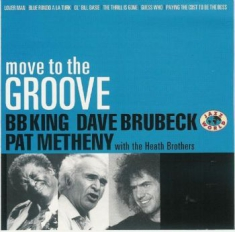 Brubeck, D., Bb King, P. Metheny - Move To The Groove