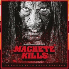 Filmmusik - Machete Kills