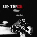 Miles Davis - Birth of cool