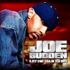 Budden Joe - Let Me Talk To Um