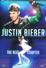 Justin Beiber - Justin Bieber - The next chapter