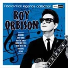 Roy Orbison - Rock'n'roll Legends