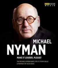 Michael Nyman - Make It Louder Please