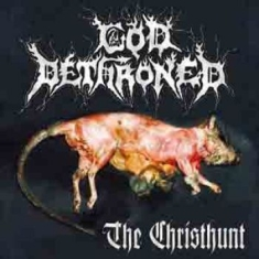 God Dethroned - Christ Hunts
