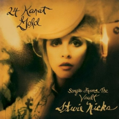 Stevie Nicks - 24 Karat Gold - Songs From The Vaul