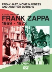 Frank Zappa - Freak Jazz, Movie Madness & Ano  -