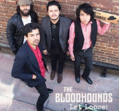Bloodhounds - Let Loose!