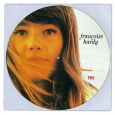 Francoise Hardy - Fhi (Picture Disc)