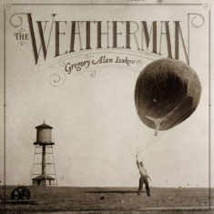 GREGORY ALAN ISAKOV - Weatherman