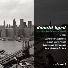 Byrd Donald - At The Half Note Cafe Vol. 1