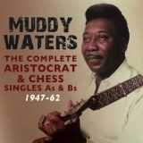 Waters Muddy - Complete Aristocrat & Chess Singles