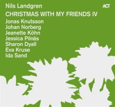 Nils Landgren - Christmas With My Friends Vol 4