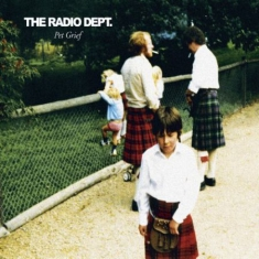 Radio Dept. - Pet Grief (Deluxe Vinyl)
