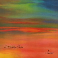A Certain Ratio - Sextet