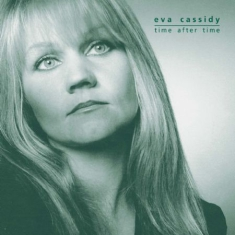 Cassidy Eva - Time After Time (180 G)