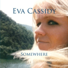 Cassidy Eva - Somewhere (180 G)