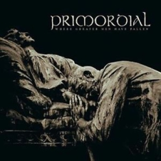 Primordial - Where Greater Men Have Fallen (Cd+D