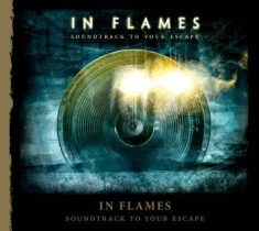 In Flames - Soundtrack To Your Escape (Re-Issue