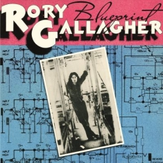 Rory Gallagher - Blueprint =Remastered=