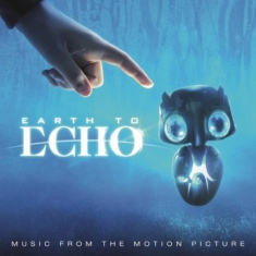 Original Soundtrack - Earth To Echo