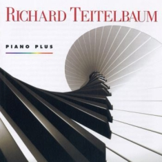 Teitelbaum, Richard - Piano Plus. Pianoverk 1963-1998