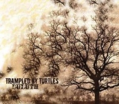 Trampled by Turtles - Duluth