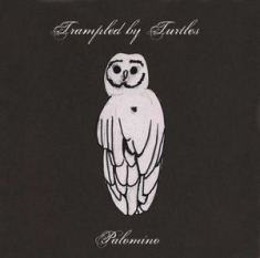 Trampled by Turtles - Palomino
