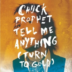Prophet Chuck - Tell Me Anything
