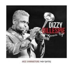 Gillespie Dizzy - Jazz Characters Groovin High