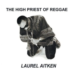 Aitken Laurel - High Priest Of Reggae